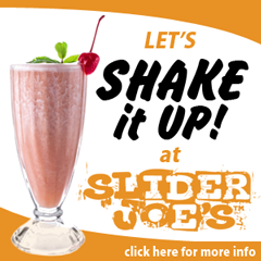 Shake it up at Slider Joes